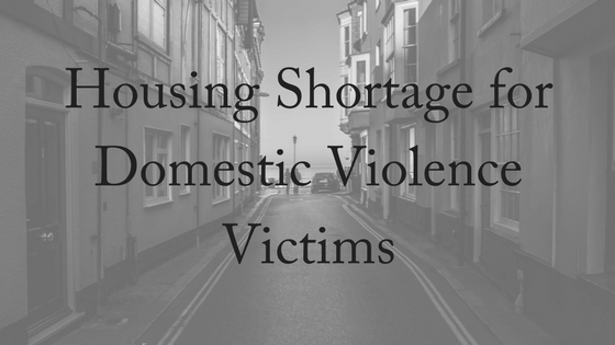 No Housing for Domestic Violence Victims