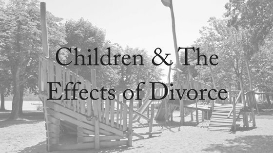 Children and The Effects of Divorce
