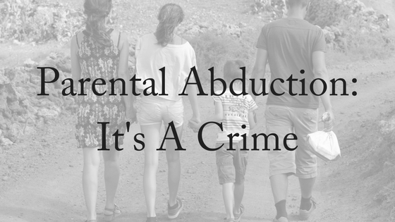Parental Abduction: It's a Crime