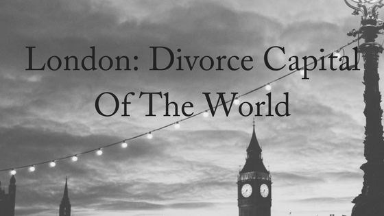 London: Divorce Capital of the World