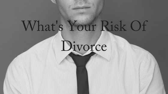 What's Your Risk of Divorce?