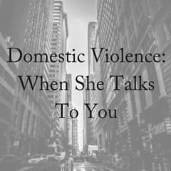 Listening to Domestic Violence Victims