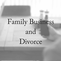 Family Business and Divorce