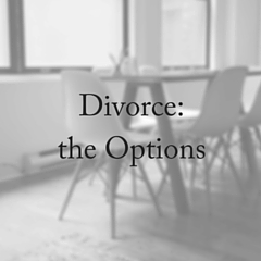 Divorce Options: Which One Is Best?