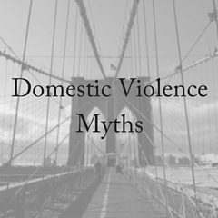 Domestic Violence Myths