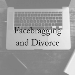 Facebragging and Divorce