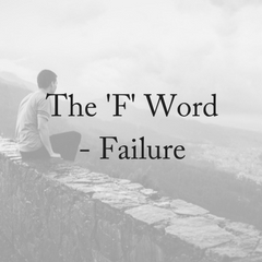 Failure: The 'F' Word
