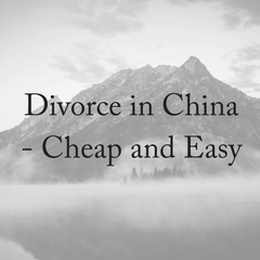 Divorce in China: Cheap and Easy