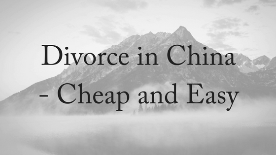 Divorce in China- Cheap and Easy