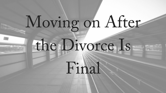Moving on After the Divorce Is Final