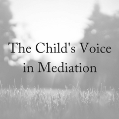 The Child's Voice in Mediation