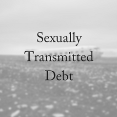What is Sexually Transmitted Debt?