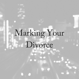 Marking Your Divorce