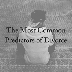 What Are The Most Common Divorce Predictors?