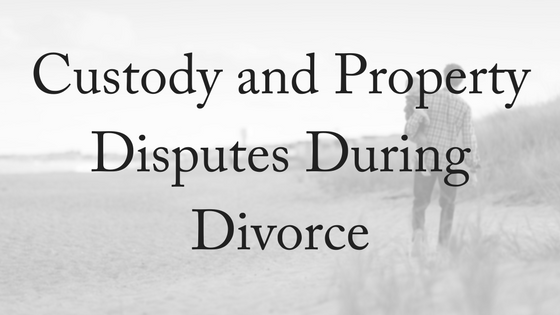 Custody Disputes During Divorce