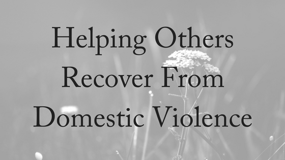 Domestic Violence Recovery