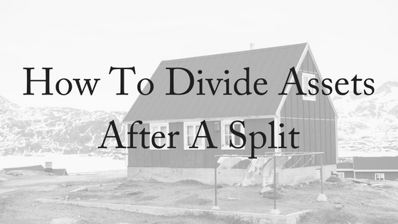 How To Divide Assets After A Split