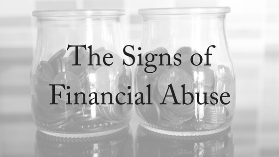 The Signs Of Financial Abuse