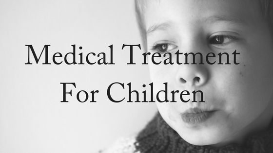 Medical Treatment for Children