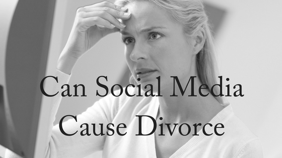 How Social Media Can Cause Divorce
