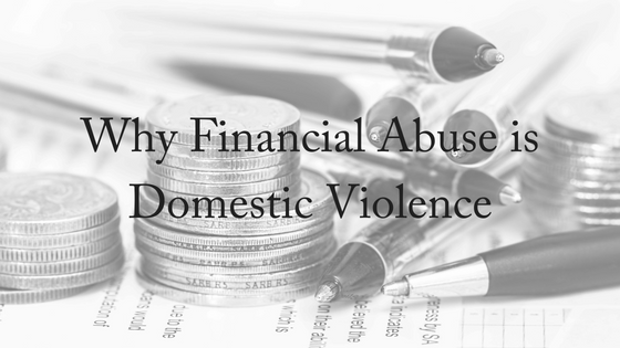 Why Financial Abuse is Domestic Violence