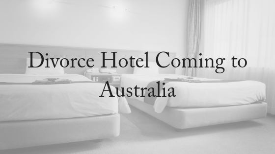 Divorce Hotel Coming to Australia