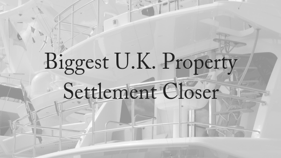 Biggest U.K. Divorce Property Settlement A Step Closer